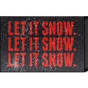 Artistic Reflections Just Sayin 'Let it Snow. Let it Snow' by Tonya Textual Art
