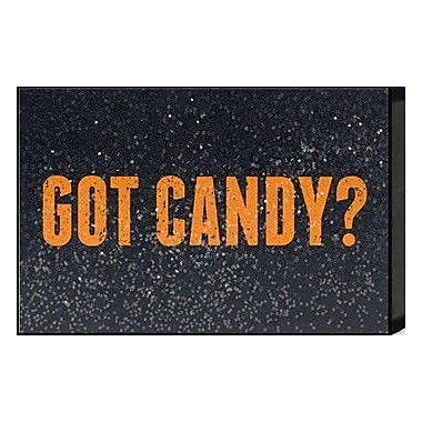 Artistic Reflections Just Sayin 'Got Candy?' by Tonya Textual Art Plaque