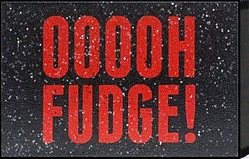Artistic Reflections Just Sayin' 'Ooooh Fudge!' by Tonya Textual Art