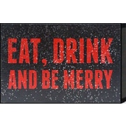 Artistic Reflections Just Sayin 'Eat, Drink and Be Merry' by Tonya Textual Art Plaque