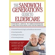 The Sandwich Generation's Guide to Eldercare