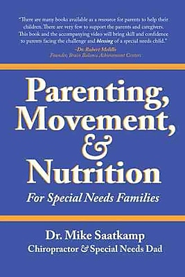 Parenting, Movement, & Nutrition: For Special Needs Families