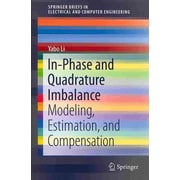 In-Phase and Quadrature Imbalance: Modeling, Estimation, and Compensation