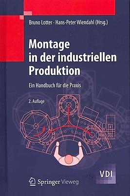 Montage in der industriellen Produktion: Ein Handbuch fur die Praxis