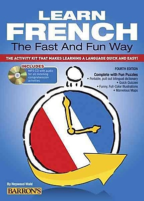 Learn French the Fast and Fun Way: The Activity Kit That Makes Learning a Language Quick and Easy!