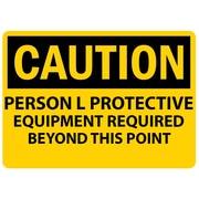 Caution, Personal Protective Equipment Req. . ., 10X14, Adhesive Vinyl