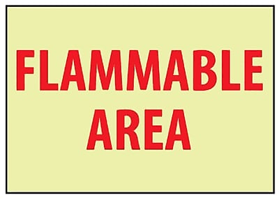Fire, Flammable Area, 7X10, Adhesive Vinylglow