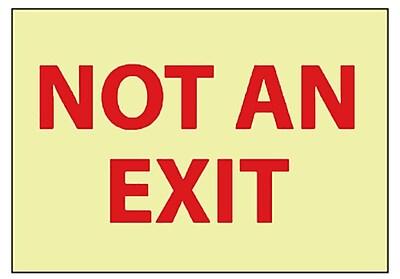 Not An Exit, 10X14, Adhesive Glow Vinyl