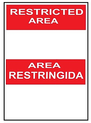 Restricted Area Area Restringida Blank, Bilingual, 14X10, Rigid Plastic