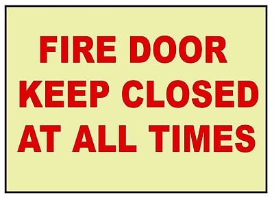 Fire, Fire Door Keep Closed At All Times, 10X14, Adhesive Vinylglow
