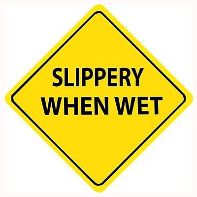 Slippery When Wet, 24X24, .080 Egp Ref Aluminum