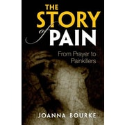 """Oxford University Press, USA """"The Story of Pain"""" Book"""