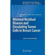 "Springer ""Minimal Residual Disease and Circulating Tumor Cells in Breast Cancer"" Book"
