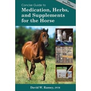 "Trafalgar Square Publishing ""Concise Guide to Medications, Herbs and Supplements for the Horse"" Book"