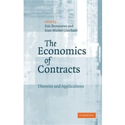 The Economics of Contracts: Theories and Applications