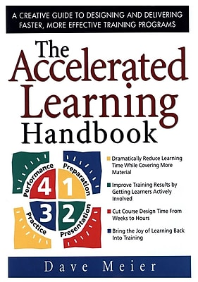 The Accelerated Learning Handbook Dave Meier Hardcover