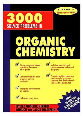3000 Solved Problems in Organic Chemistry Herbert Meislich , Estelle Meislich , Jacob Sharefkin Paperback