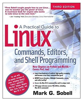 A Practical Guide to Linux Commands, Editors, and Shell Programming Mark G. Sobell Paperback