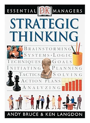 Essential Managers: Strategic Thinking Andy Bruce, Ken Langdon Paperback
