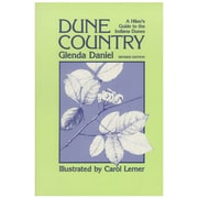Dune Country: A Hiker's Guide To The Indiana Dunes Glenda Daniel  Paperback