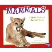 Mammals: A Question and Answer Book (Animal Kingdom Questions and Answers)