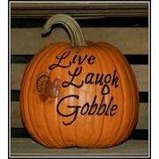 Craft-Tex Live Laugh Gobble Pumpkin
