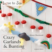 """Search Press """"Love to Sew: Crazy Garlands & Bunting"""" Book"""