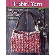 """STACKPOLE BOOKS """"T-Shirt Yarn: Projects to Crochet and Knit"""" Book"""