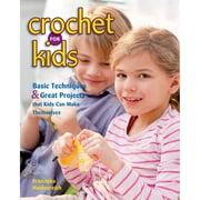 "STACKPOLE BOOKS ""Crochet For Kids: Basic Techniques & Great Projects That Kids Can Make The.."" Book"