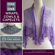 """Sterling Publishing """"One + One: Wraps/Cowls & Capelets: 29 Projects From Just Two Skeins"""" Book"""