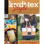 """C&T Publishing """"Kraft-Tex Style: Kraft-Tex Combines the Best of Leather & Fabric - Sew.."""" Book"""