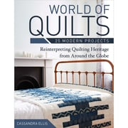 """C&T Publishing """"World Of Quilts - 25 Modern Projects: Reinterpreting Quilting Heritage.."""" Book"""