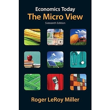 Economics Today: The Micro View plus NEW MyEconLab w/Pearson eText, 16th Edition, New Book (9780132961622)