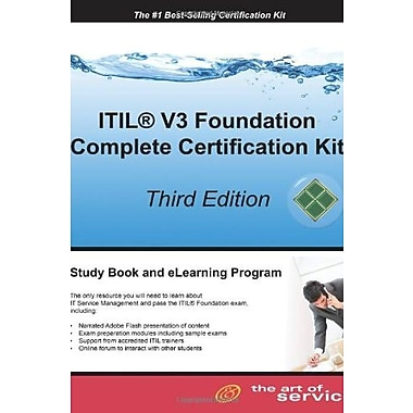 ITIL V3 Foundation Complete Certification Kit, 3rd Edition: Study Guide Book & Online Course, New Book (9781742442488)
