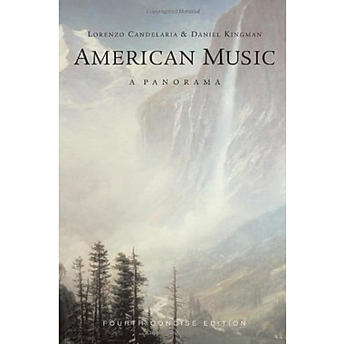 Bundle: American Music: a Panorama, Concise Edition, Concise Edition, 4th + 4 CD Set, Used Book (9781111654665)