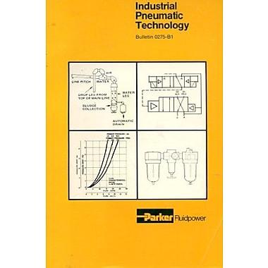 Industrial Pneumatic Technology Bulletin 0275-B1, New Book (9781557690159)