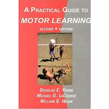 A Practical Guide to Motor Learning, New Book (9781578790043)