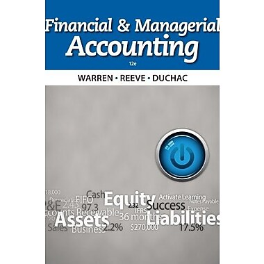 Bundle: Financial & Managerial Accounting, 12th + CengageNOW Printed Access Card, New Book (9781285584553)