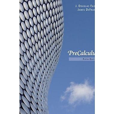Bundle: Precalculus, 5th + Enhanced WebAssign Homework, New Book (9781111495848)