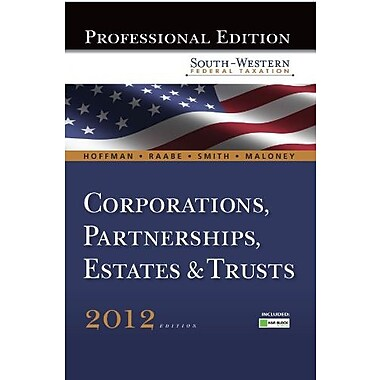 South-Western Federal Taxation 2012: Corporations, Partnerships, Estates & Trusts, Pro. Version, Used Book (9781111825331)