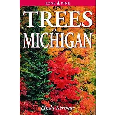 Trees of Michigan: Including Tall Shrubs, (9789768200075)