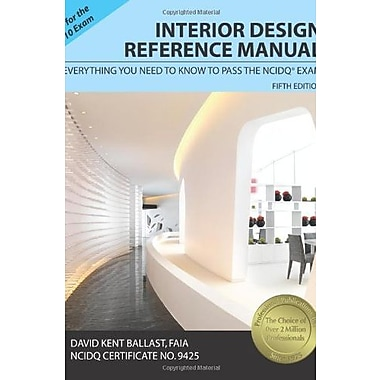 Interior Design Reference Manual: Everything You Need to Know to Pass the NCIDQA® Exam, Used Book (9781591263043)