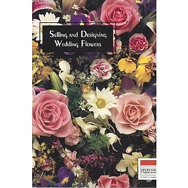 Selling and Designing Wedding Flowers, Used Book (9781569630105)