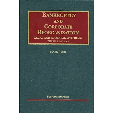 Roe's Bankruptcy & Corporate Reorganization, Legal & Financial Materials, 3d, New Book (9781599417745)