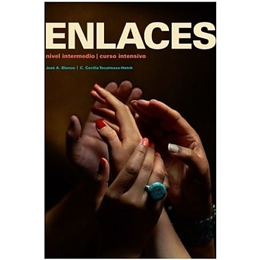 Enlaces: Nivel Intermedio, Curso Intensivo, New Book (9781618571526)