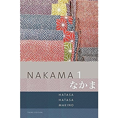 Bundle: Nakama 1: Japanese Communication, Culture, Context, New Book (9781305126107)