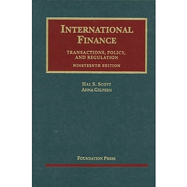 Scott and Gelpern's International Finance, Transactions, Policy, and Regulation, 19th, Used Book (9781609301859)