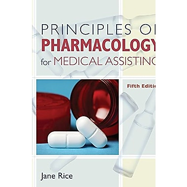 Principles of Pharmacology for Medical Assisting (Book Only), New Book (9781111320508)