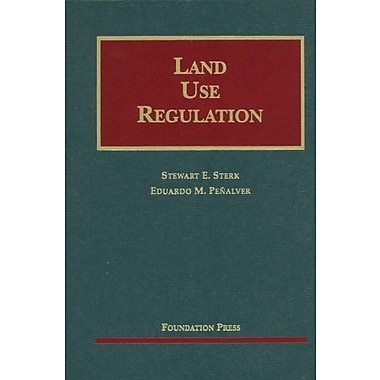 Sterk and Penalver's Land Use Regulation (University Casebook Series) (English and English Edition), New Book (9781599418742)