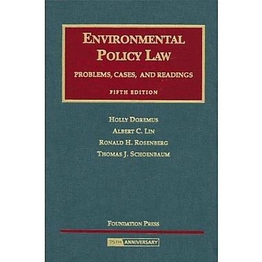 Environmental Policy Law: Problems, Cases and Readings (University Casebooks), Used Book (9781599410593)